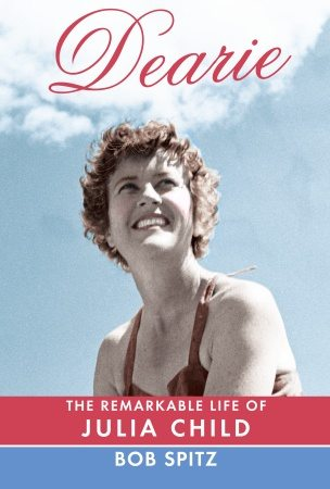 "HAPPY 100th BIRTHDAY JULIA CHILD!: Excerpt from the brand new biography ""Dearie"""