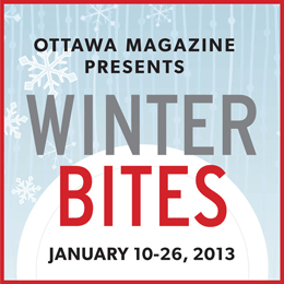TODAY'S THE DAY! Ottawa Magazine's annual WinterBites restaurant event launches across the city