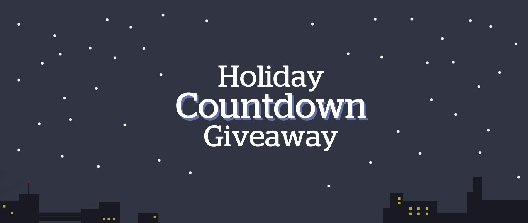 Enter to Win! Holiday Countdown Giveaway