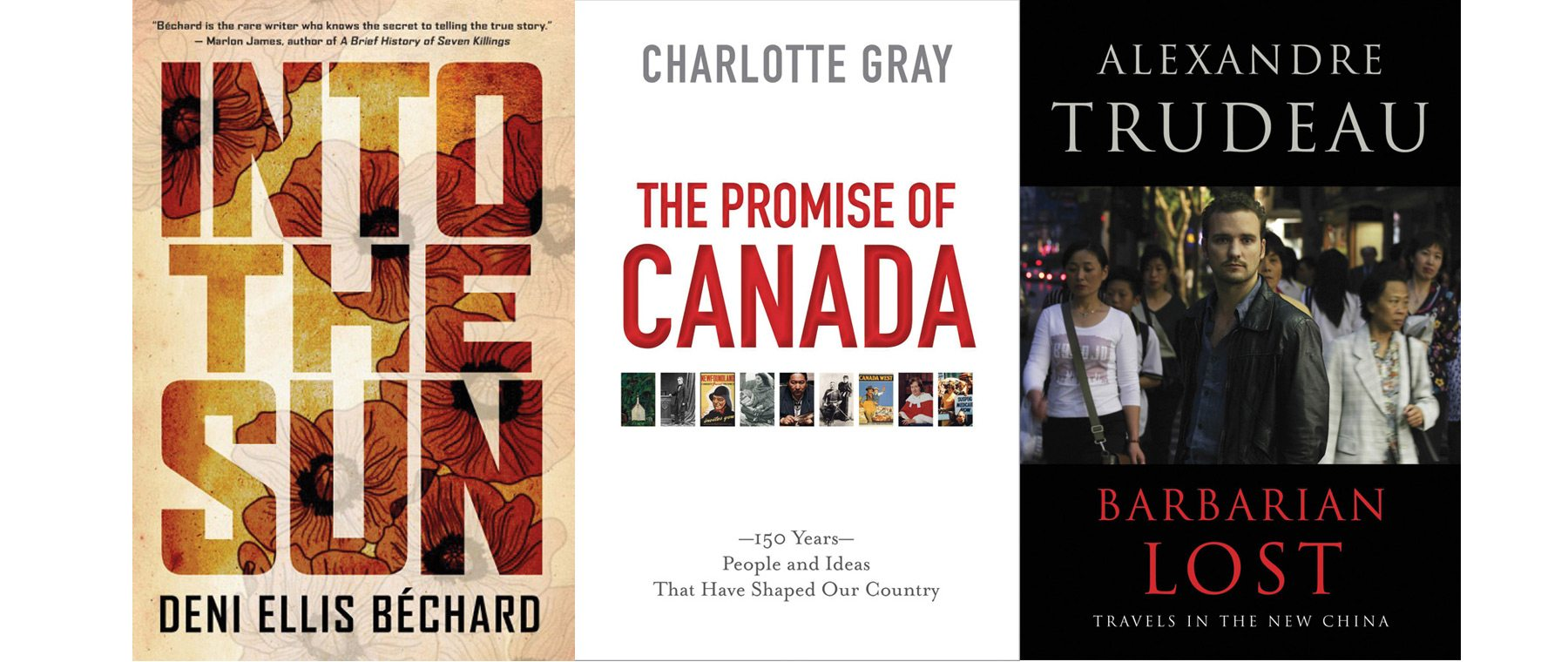 What to Read This Fall: Charlotte Gray's Canada, Béchard's Into the Sun, Gough's Stolen Child & More